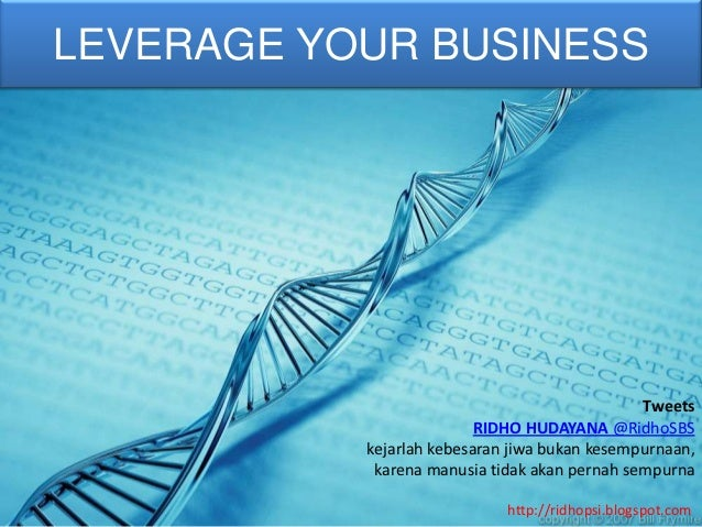 LEVERAGE YOUR BUSINESS                                               Tweets                          RIDHO HUDAYANA @Ridho...