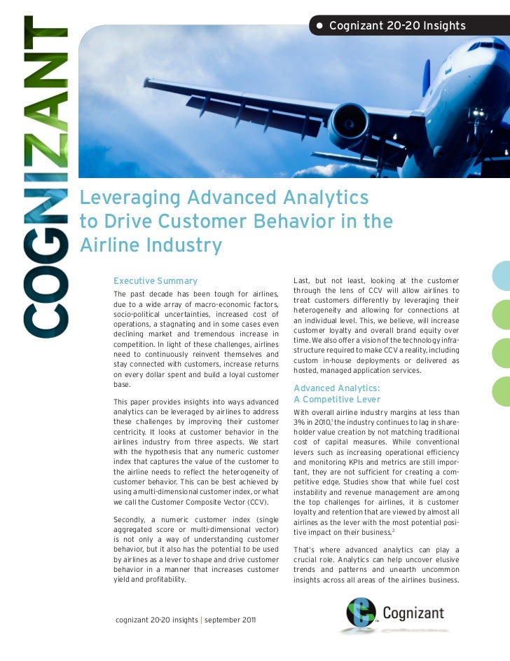 • Cognizant 20-20 InsightsLeveraging Advanced Analyticsto Drive Customer Behavior in theAirline Industry   Executive Summa...