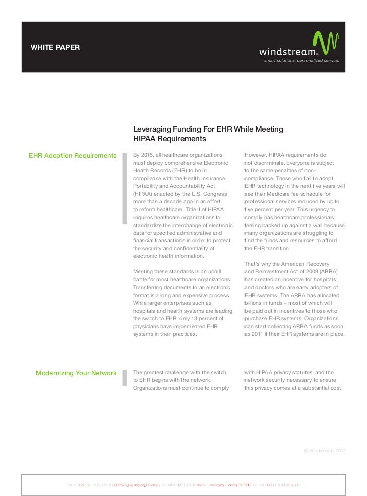 WHITE PAPER                                                  Leveraging Funding For EHR While Meeting                     ...