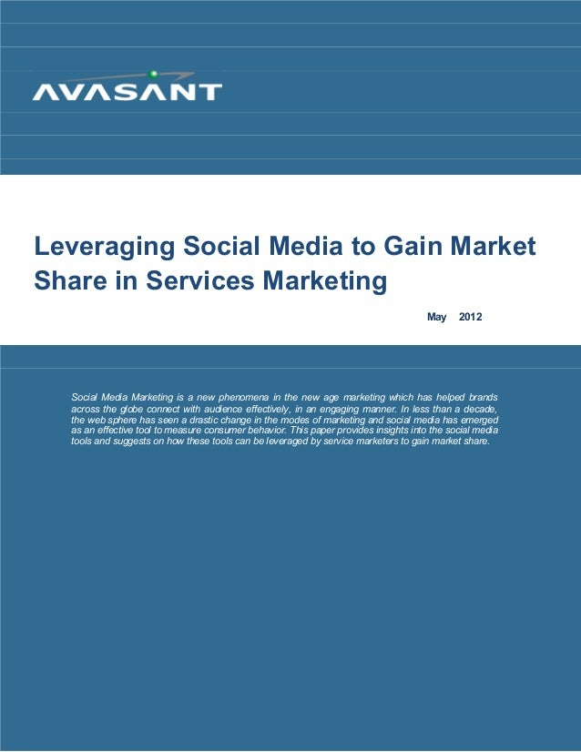 Leveraging Social Media to Gain Market Shares in Services Marketing