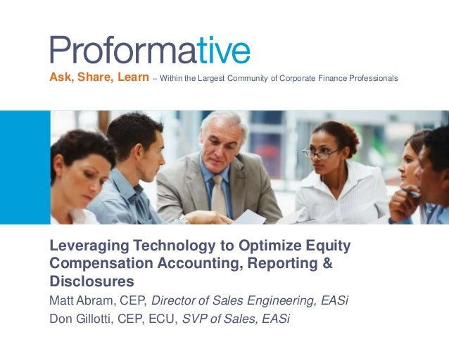 Leveraging Technology to Optimize Equity Compensation Accounting, Reporting & Disclosures