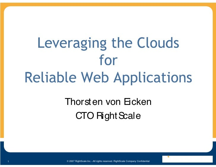 Leveraging The Clouds For Reliable Web Applications Presentation