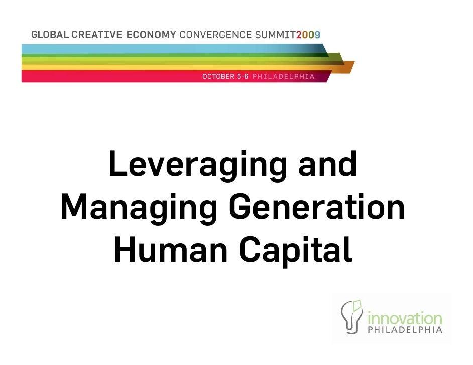 Leveraging and Managing Generation   Human Capital