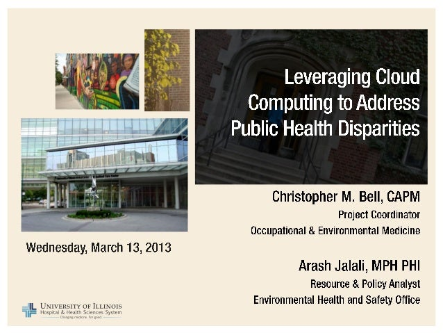 [WEBINAR] University of Illinois Hospital & Health System - Leveraging Cloud Computing to Address Public Health Disparities