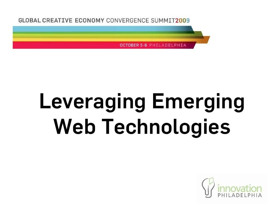 Leveraging Emerging  Web Technologies