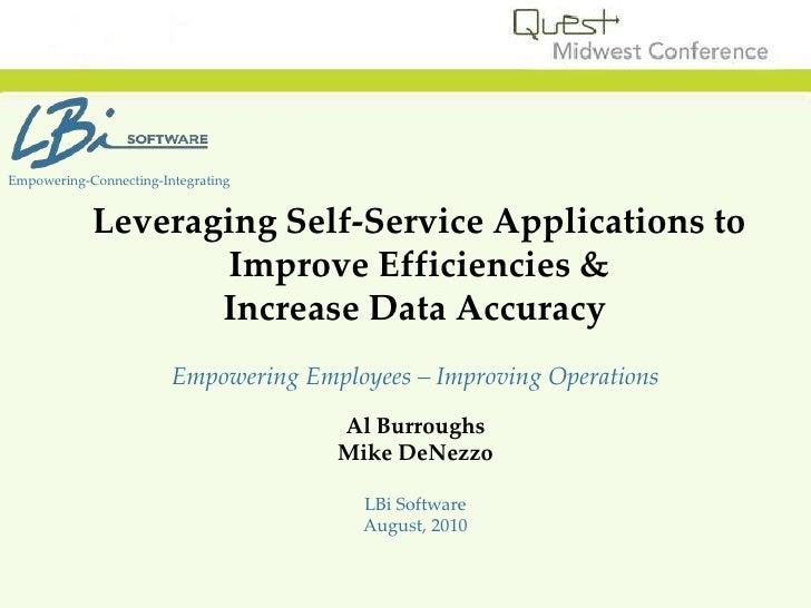 Leveraging Self-Service Applications to Improve Efficiencies