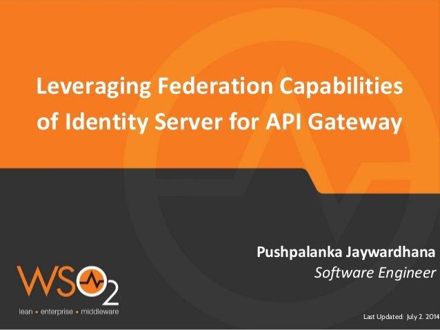 Leveraging federation capabilities  of identity server for api gateway