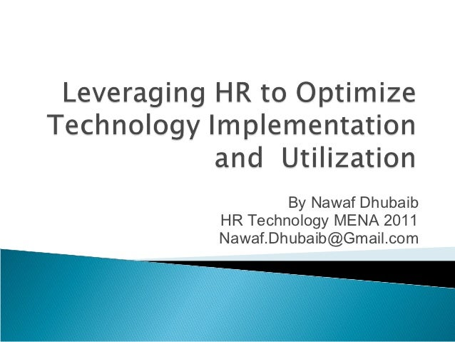 Leveraging HR to optimize technology implementation and  utilization