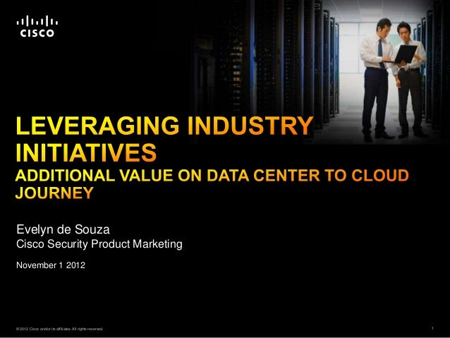Leveraging Industry Initiatives for Data Center and Cloud