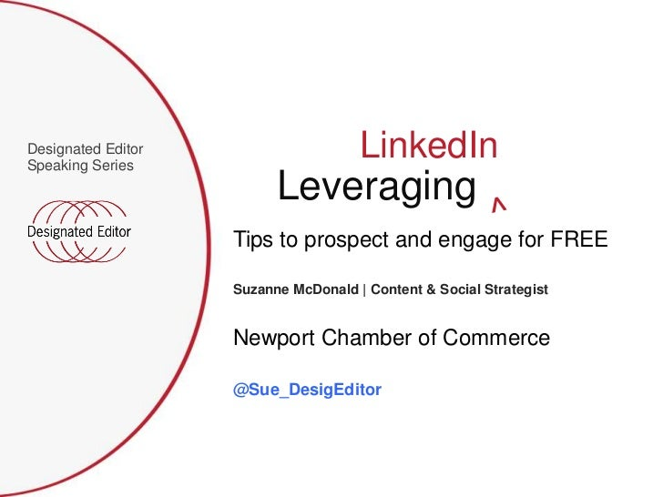 Leveraging LinkedIn Newport County Chamber of Commerce Talk by Suzanne McDonald