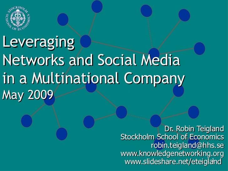 Leveraging Networks And Social Media Teigland