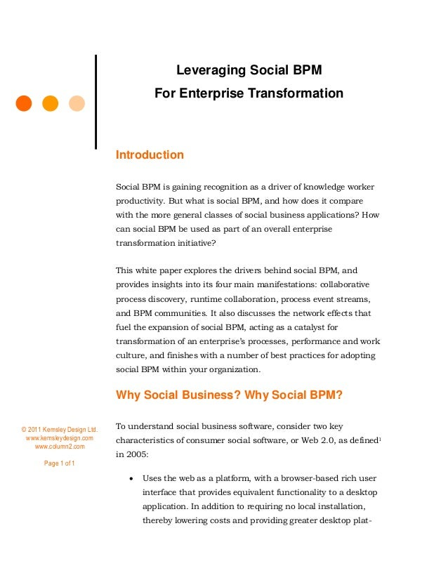 Leveraging Social BPM For Enterprise Transformation  Introduction Social BPM is gaining recognition as a driver of knowled...