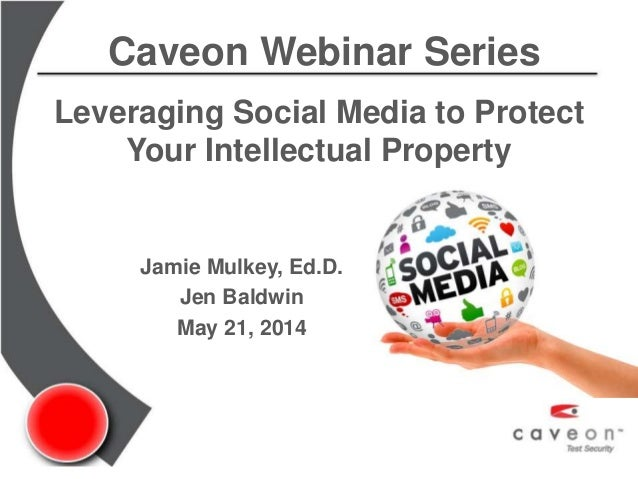 Leveraging Social Media to Protect Your Intellectual Property