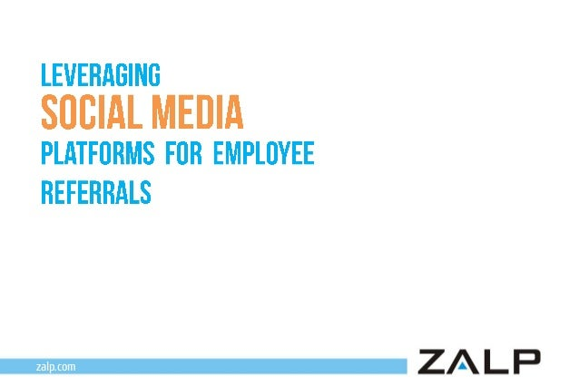 Leveraging social media for employee referrals