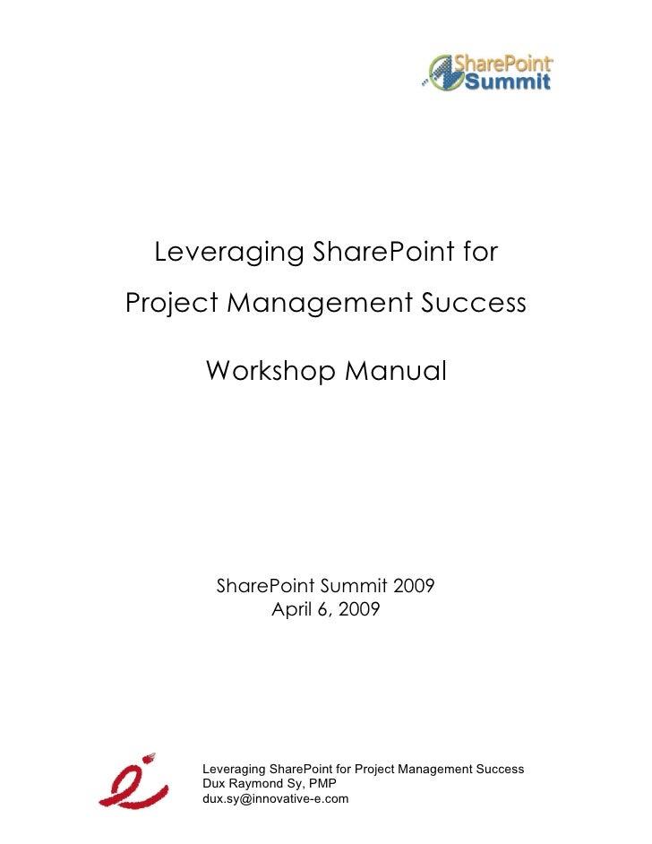 SP Summit 2009: Leveraging SP for PM Workshop