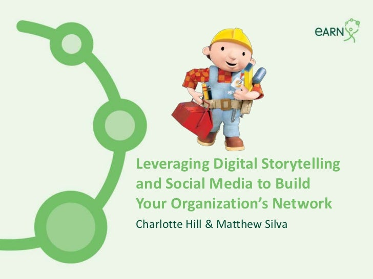 Leveraging Digital Storytelling and Social Media to Build Your Organization's Network<br />Charlotte Hill & Matthew Silva<...