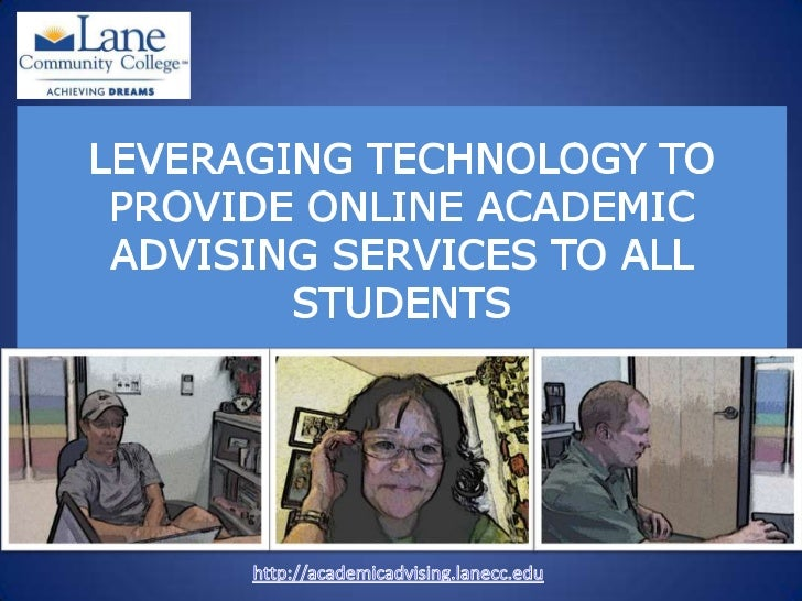Leveraging Technology to Provide Academic Advising Service Delivery to All Students nacada region 8