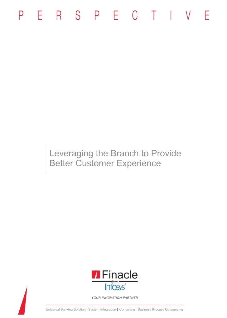 Leveraging the branch to provide Better Customer Experience