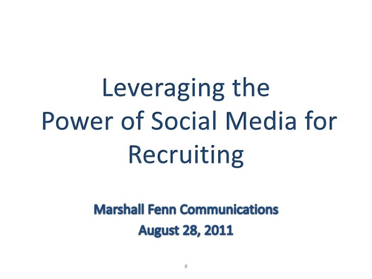 Leveraging the power of social media for recruiting