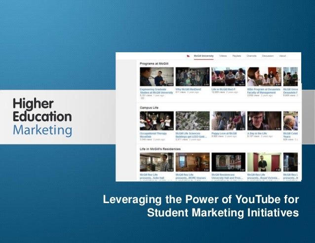 Leveraging the Power of YouTube for Student Marketing Initiatives Slide 1 Leveraging the Power of YouTube for Student Mark...