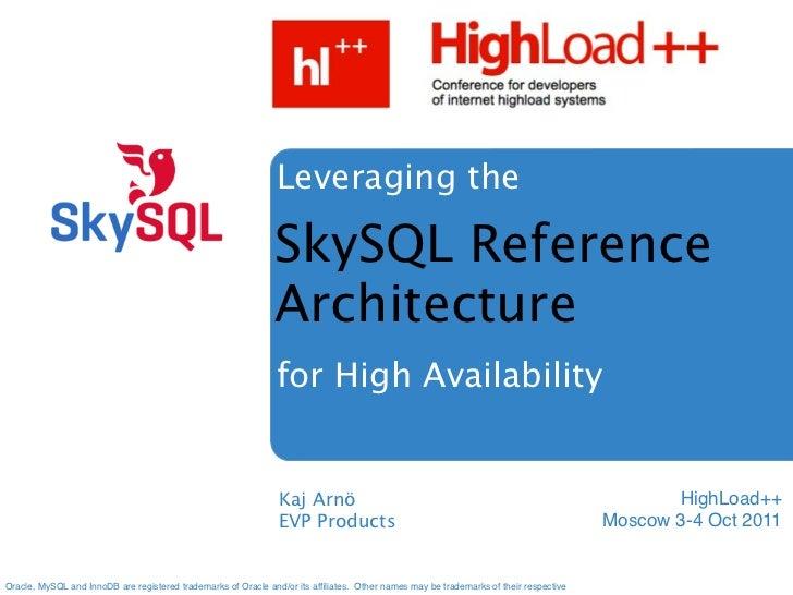 SkySQL Reference Architecture (Kaj Arno)
