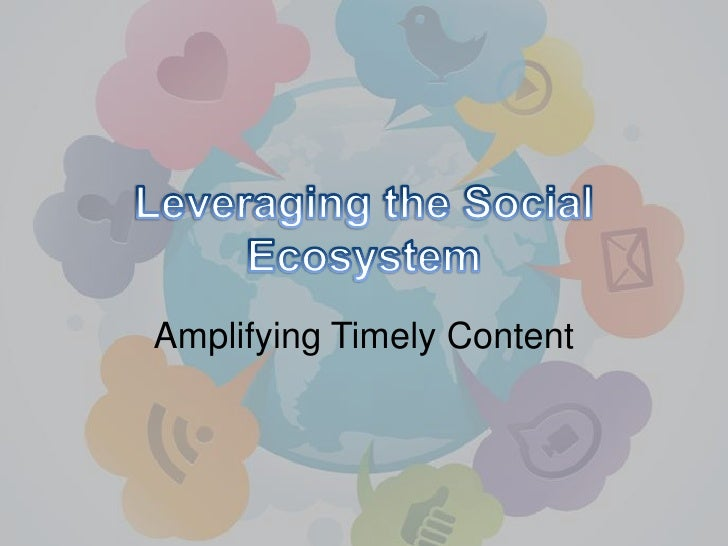 Amplifying Timely Content