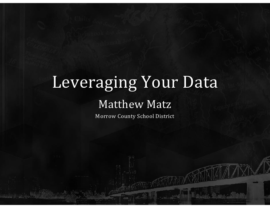 Leveraging Your Data
