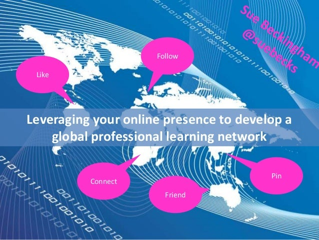 Leveraging your online presence to develop a professional learning network