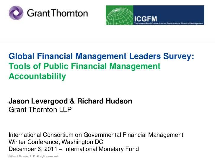 Global Financial Management Leaders Survey:Tools of Public Financial ManagementAccountabilityJason Levergood & Richard Hud...