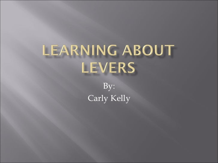 Levers carly