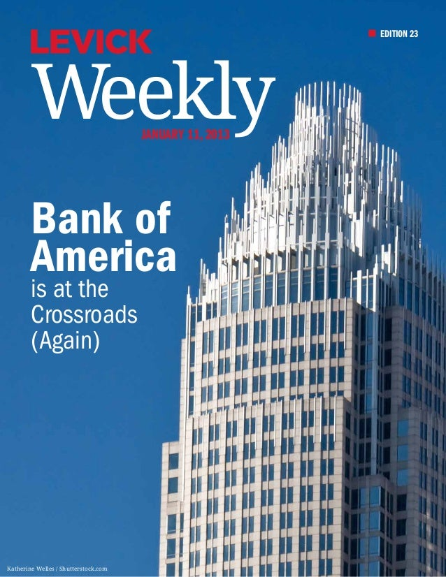 EDITION 23        Weekly                        January 11, 2013        Bank of        America        is at the        Cro...