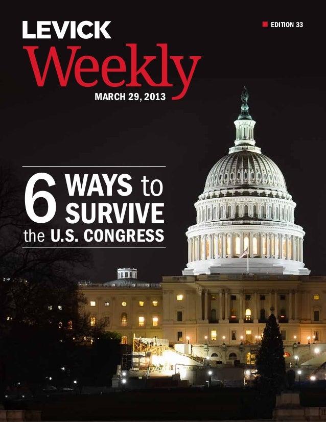 EDITION 33Weekly  March 29, 20136 Survive     Ways tothe U.S. Congress
