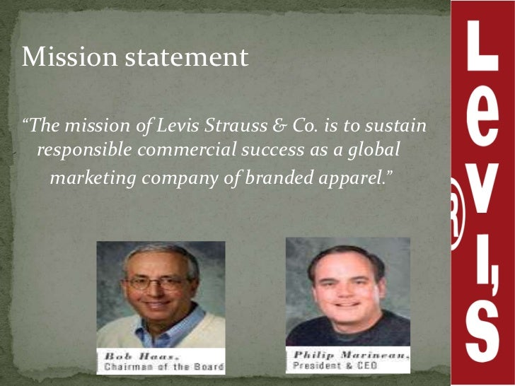 organizational structures that established levi strauss as a successful global business The global business and advocacy organization for more than a decade, levi strauss levi strauss & co represented us business at part.