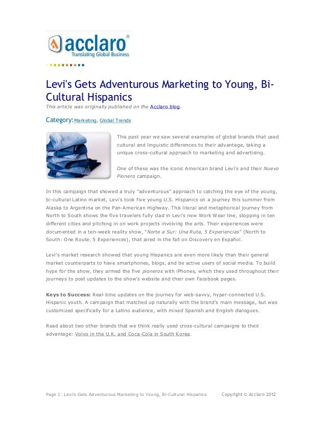 Levis Gets Adventurous Marketing to Young, Bi-Cultural HispanicsThis article was originally published on the Acclaro blog....