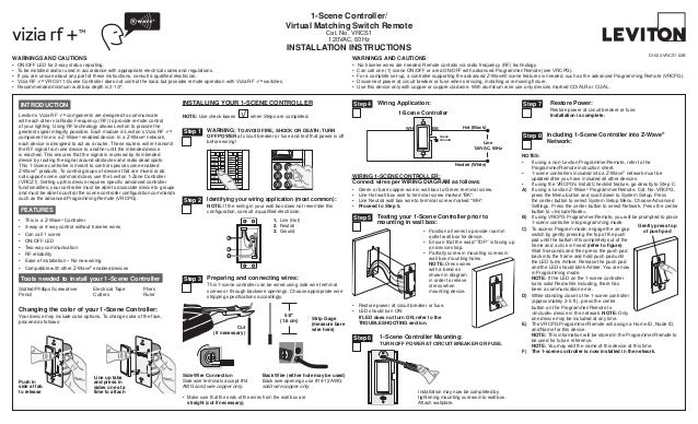NOTES:•	 If using a non-Leviton Programmer/Remote, refer to theProgrammer/Remote instruction sheet.•	 1-scene controllers ...
