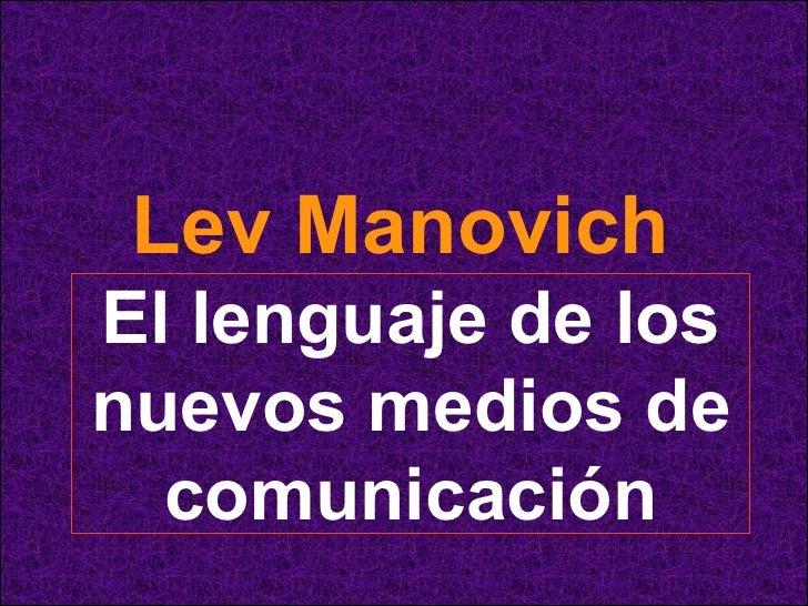 Lev Manovich   El lenguaje de los nuevos medios de comunicación