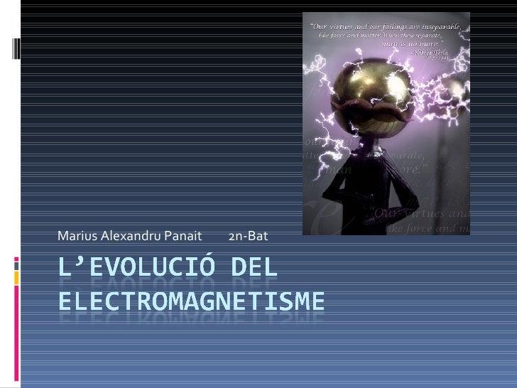 L'evolució del electromagnetisme