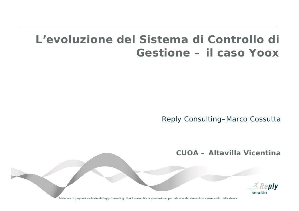 L'evoluzione del Sistema di Controllo di                 Gestione – il caso Yoox                                          ...