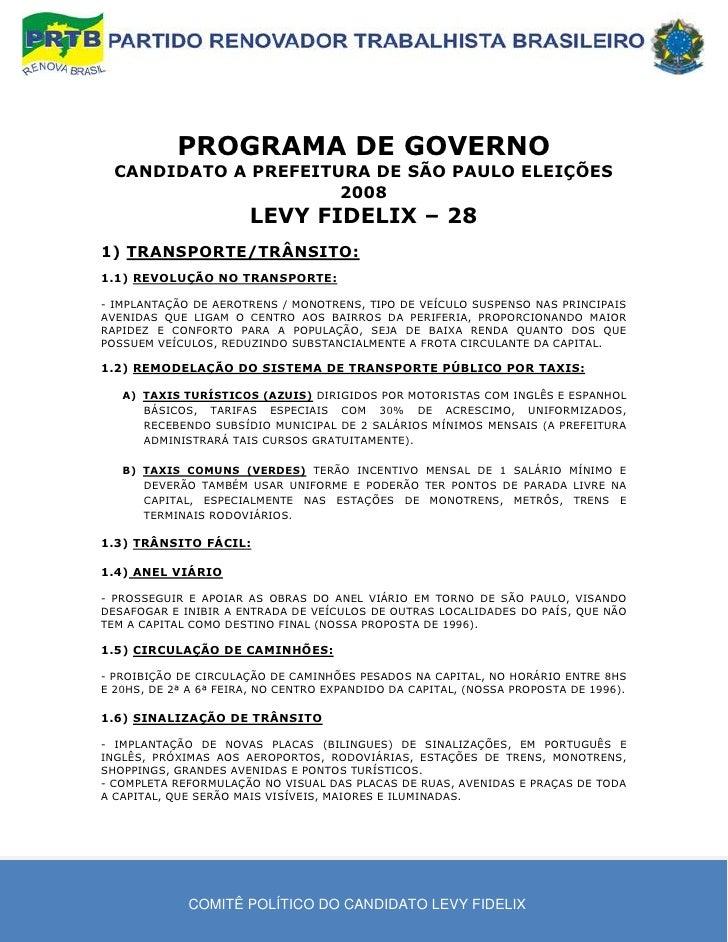 PROGRAMA DE GOVERNO   CANDIDATO A PREFEITURA DE SÃO PAULO ELEIÇÕES                       2008                        LEVY ...