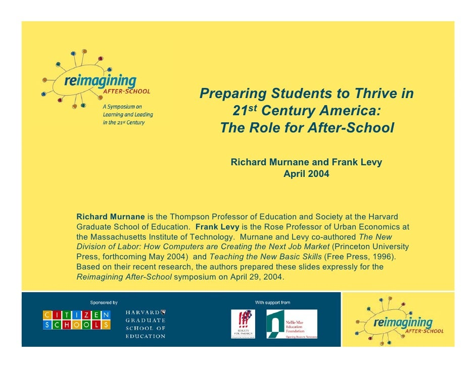 Preparing Students to Thrive in                                     21st Century America:                                 ...