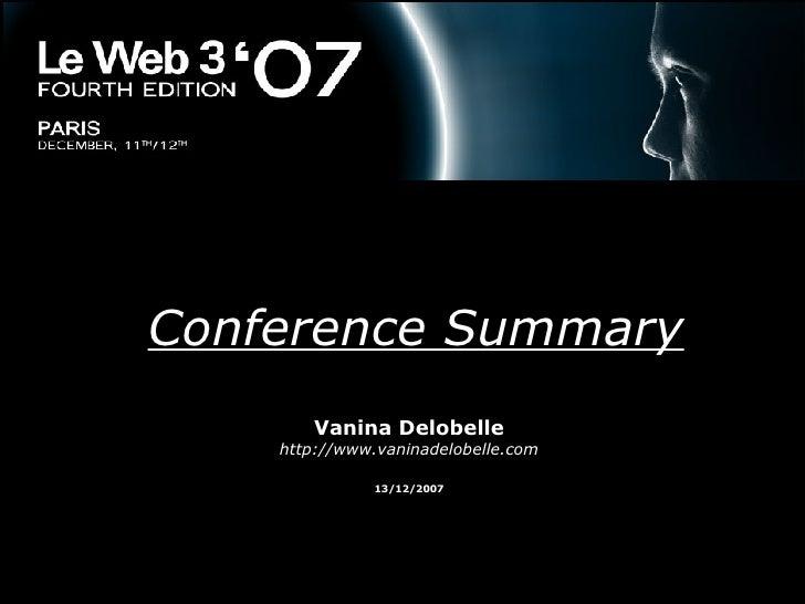 Conference Summary Vanina Delobelle http://www.vaninadelobelle.com 13/12/2007