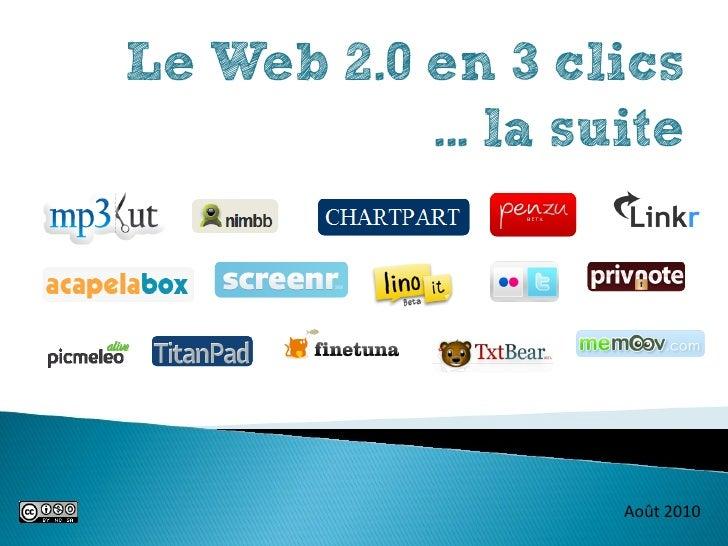 Le Web 2.0 en 3 clics - 2010