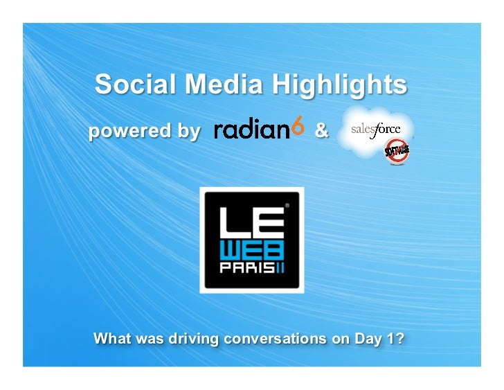 LeWeb Summary Day 1 (by Radian 6)