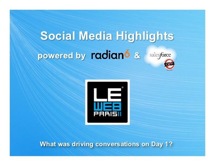 DAY 1 Radian6 Summary LeWeb 2011