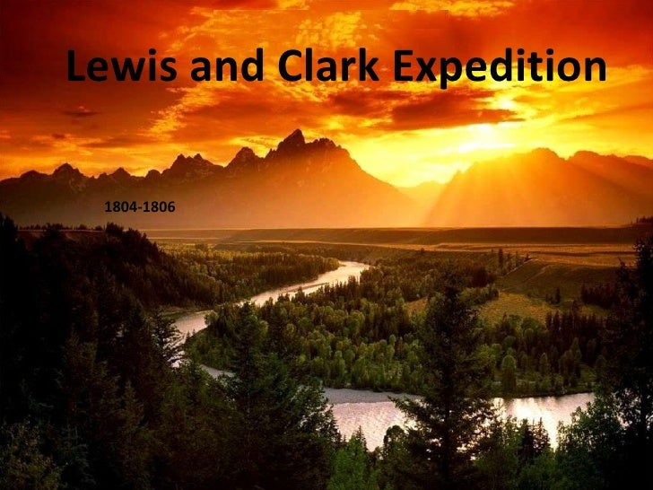 1804-1806 Lewis and Clark Expedition