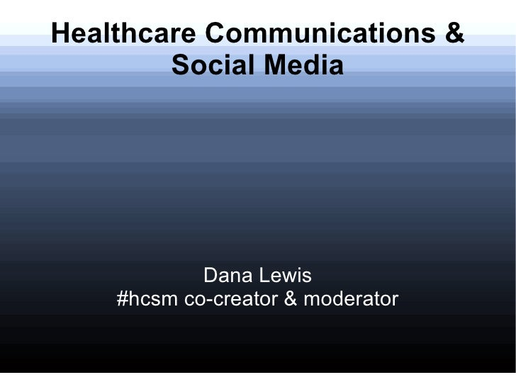 Twitter #HCSM -- Healthcare for Social Media Group