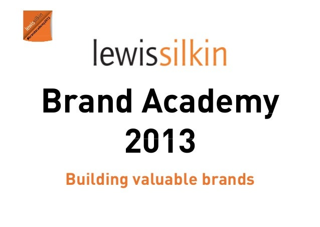 Brand Academy y 2013 Building valuable brands