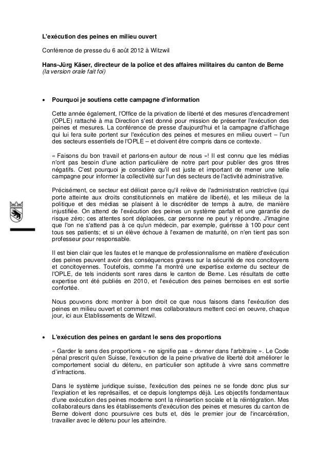 Lexécution des peines en milieu ouvertConférence de presse du 6 août 2012 à WitzwilHans-Jürg Käser, directeur de la police...