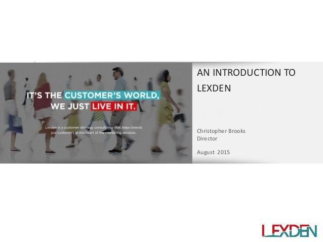 Lexden   Customer Strategy Agency   Credentials   Mar 2014