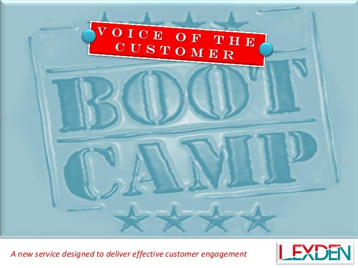 Lexden's Voice of the Customer Boot Camp June 2012